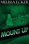 Mount Up (Seduction in Memory Grove, #2)