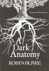 A Dark Anatomy (Cragg & Fidelis Mystery, #1)