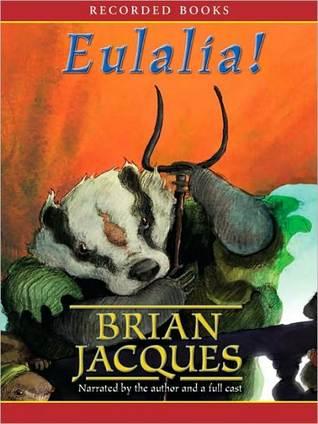 Eulalia!: Redwall Series, Book 19