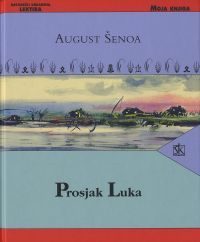Prosjak Luka by August Šenoa