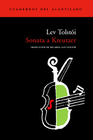 Sonata a Kreutzer by Leo Tolstoy