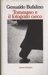 Tommaso e il fotografo cieco: ovvero il Patatràc