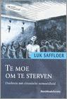 Te Moe Om Te Sterven: Overleven Met Chronische Ver...
