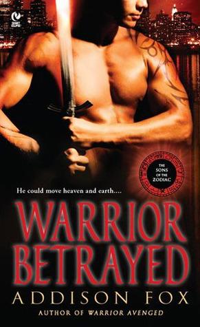 Warrior Betrayed by Addison Fox