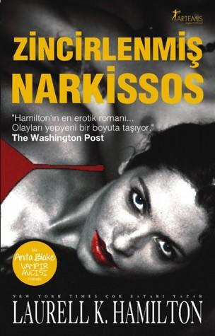 Zincirlenmis Narkissos(Anita Blake, Vampire Hunter 10)