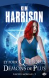 Download Et pour quelques dmons de plus (Rachel Morgan, #5)