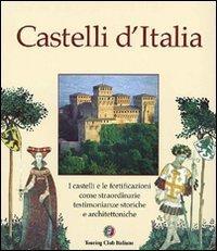 Castelli d'Italia by Touring Club Italiano