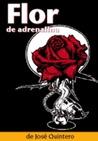 Flor de adrenalina
