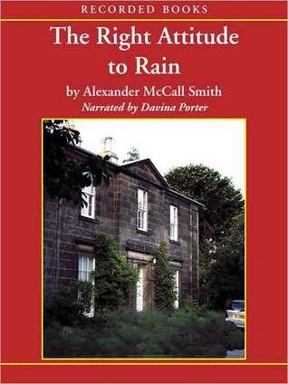 The Right Attitude to Rain (Isabel Dalhousie Series #3)