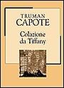 Colazione da Tiffany by Truman Capote
