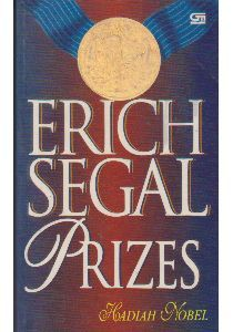 Ebook Prizes - Hadiah Nobel by Erich Segal PDF!