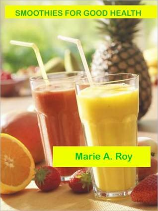 Smoothies for Good Health