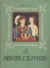 Il principe e il povero by Mark Twain