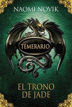 El trono de jade (Temerario, #2)