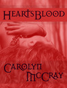 HeartsBlood (Praxis, #1)
