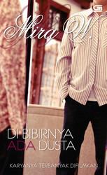 Di Bibirnya Ada Dusta by Mira W.