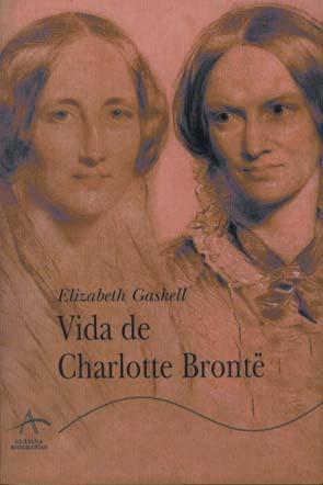 Vida de Charlotte Brontë por Elizabeth Gaskell