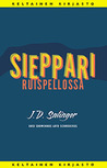 Sieppari ruispellossa by J.D. Salinger