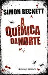 A Química da Morte by Simon Beckett