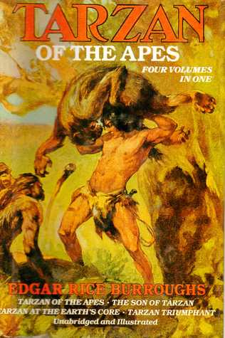 Tarzan of the Apes: Tarzan of the Apes/The Son of Tarzan/Tarzan at the Earth's Core/Tarzan Triumphant