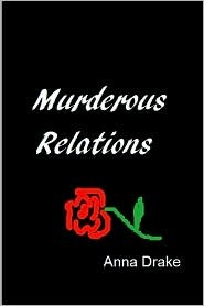 Murderous Relations by Anna Drake