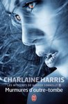 Murmures d'outre-tombe by Charlaine Harris