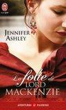 La folie de Lord Mackenzie by Jennifer Ashley