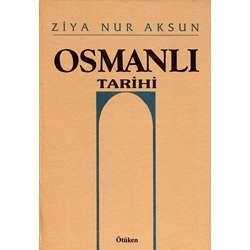 Osmanlı Tarihi Osmanlı Devleti'nin Tahlilli Tenkidli Siyasi Tarihi ( 6 cilt )