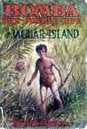 Bomba the Jungle Boy on Jaguar Island