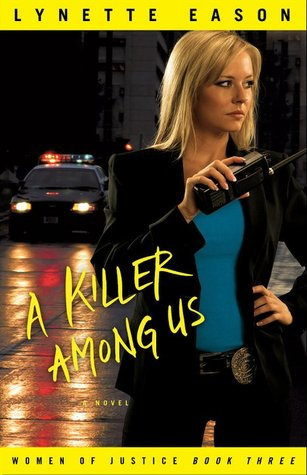 A Killer Among Us (Women of Justice #3)