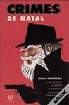 Crimes de Natal by Richard Dalby