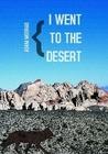 i went to the desert