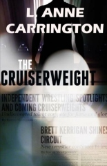 The Cruiserweight by L. Anne Carrington