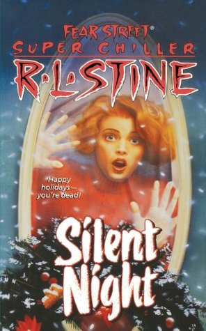 Silent Night (Fear Street Super Chiller, #2)