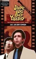 Jaane Bhi Do Yaaro by Jai Arjun Singh