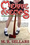 Merrie Axemas by M.R. Sellars