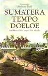Sumatera Tempo Doeloe: Dari Marco Polo sampai Tan Malaka