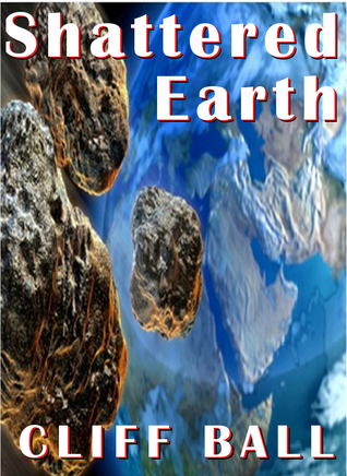 Shattered Earth by Cliff Ball