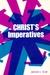 Christ's Imperatives