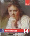 Viata si opera Rembrandt (Pictori de Geniu #14)