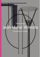 Jean-Michel Wilmotte: Product Design: Conception de Produits