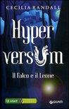 Hyperversum: Il falco e il leone (Hyperversum, #2)