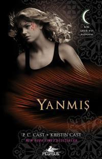 Yanm?s (Gece Evi Serisi, 7)(House of Night 7)
