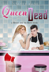 Queen of the Dead (The Ghost and the Goth, #2)