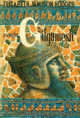 A Song for Gilgamesh