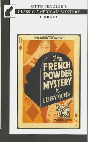 The French Powder Mystery (Ellery Queen Detective, #2)