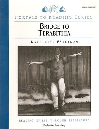 Bridge to Terabithia - Reading Skills Through Literature (Portals to Reading Series)