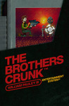 The Brothers Crunk by William Pauley III
