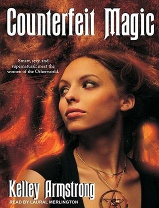 Counterfeit Magic (Otherworld Stories, #10.3)