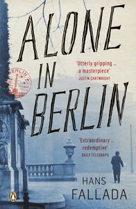 Alone In Berlin by Hans Fallada